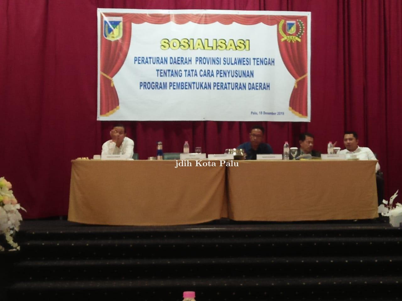 Sosialisasi Perda Provinsi Sulawesi Tengah tentang Tatacara Penyusunan Program Pembentukan Perda